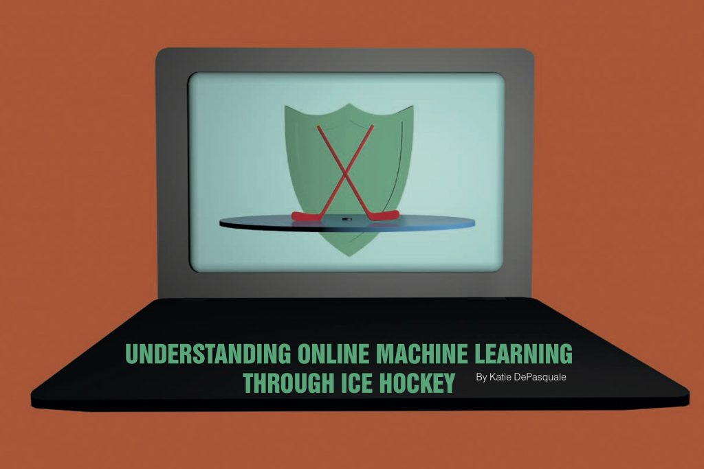 Understanding online machine learning through ice hockey by Katie DePasquale